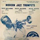 FATS NAVARRO Fats Navarro / Dizzy Gillespie / Miles Davis / Kenny Dorham : Modern Jazz Trumpets album cover