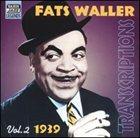FATS WALLER 1939 Transcriptions, Volume 2 album cover