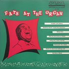 FATS WALLER Fats Waller at the Organ : The Amazing Mr. Waller   Volume 1 album cover
