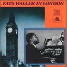 FATS WALLER Fats Waller in London album cover