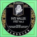 FATS WALLER The Chronological Classics: Fats Waller 1937, Volume 2 album cover