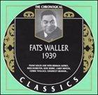 FATS WALLER The Chronological Classics: Fats Waller 1939 album cover