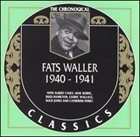 FATS WALLER The Chronological Classics: Fats Waller 1940-1941 album cover