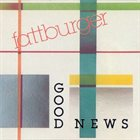FATTBURGER Good News album cover
