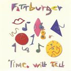 FATTBURGER Time Will Tell album cover
