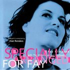 FAY CLAASSEN Fay Claassen with The Millenium Orchestra : Specially Arranged For Fay album cover