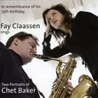 FAY CLAASSEN Two Portraits Of Chet Baker album cover