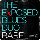 FAY VICTOR The Exposed Blues Duo, Bare album cover