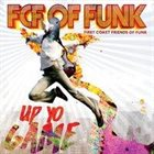 FCF OF FUNK Up Yo Game album cover