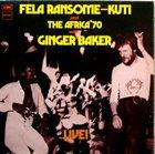 FELA KUTI Fela With Ginger Baker Live! album cover