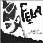 FELA KUTI Live In Detroit, 1986 album cover