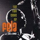 FELA KUTI The Two Sides of Fela: Jazz & Dance album cover