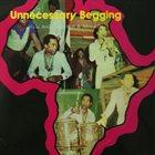 FELA KUTI Unnecessary Begging album cover