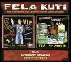 FELA KUTI V.I.P. / Authority Stealing album cover