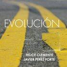 FELICE CLEMENTE Felice Clemente - Javier Pérez Forte : Evolución album cover