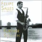 FELIPE SALLES Further South album cover