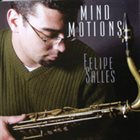 FELIPE SALLES Mind Motions album cover