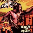 FEMI KUTI Africa For Africa album cover