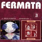 FERMÁTA Biela Planéta + Generation album cover