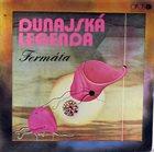FERMÁTA — Dunajská legenda album cover