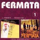 FERMÁTA Fermáta + Pieseň z Hôľ (compilation) album cover
