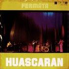 FERMÁTA Huascaran album cover