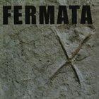 FERMÁTA X album cover