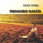 FERNANDO GARCIA Desde Arriba album cover