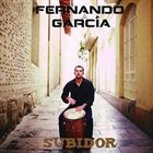 FERNANDO GARCIA Subidor album cover