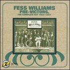 FESS WILLIAMS Pre-Victors: The Complete Set 1925-1927 album cover