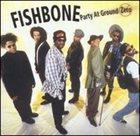 FISHBONE Party at Ground Zero album cover