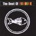 FISHBONE The Best of Fishbone album cover