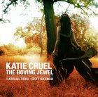 FJORALBA TURKU Fjoralba Turku - Geoff Goodman : Katie Cruel (The Roving Jewel) album cover