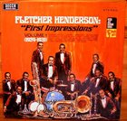 FLETCHER HENDERSON First Impressions Volume 1 (1924-1931) album cover