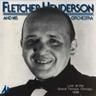 FLETCHER HENDERSON 'Live' At The Grand Terrace, Chicago, 1938 album cover