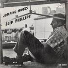 FLIP PHILLIPS Jumping Moods album cover