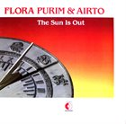 FLORA PURIM Flora Purim & Airto : The Sun Is Out album cover