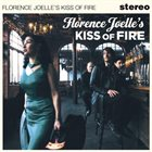 FLORENCE JOELLE Kiss of Fire album cover