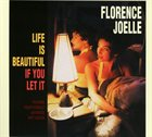 FLORENCE JOELLE Life Is Beautiful album cover