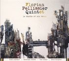 FLORIAN PELLISSIER QUINTET Le Diable Et Son Train album cover