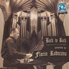 FLORIN RADUCANU Back To Bach - Veneraţie- Ave Maria album cover