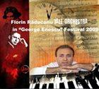 FLORIN RADUCANU Florin Răducanu Jazz Orchestra in