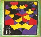 FLOROS FLORIDIS F.L.O.R.O. I - Fly Low Oder Roll Over album cover