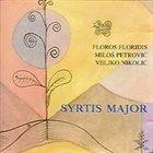 FLOROS FLORIDIS Floros Floridis, Miloš Petrović, Veljko Nikolić : Syrtis Major album cover