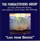 THE FONDA/STEVENS GROUP Live From Brugge album cover