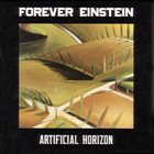 FOREVER EINSTEIN Artificial Horizon album cover