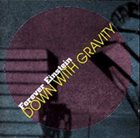 FOREVER EINSTEIN Down With Gravity album cover