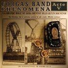 FORGAS BAND PHENOMENA — Acte V album cover
