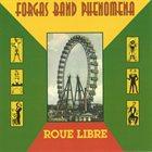 FORGAS BAND PHENOMENA Roue Libre album cover