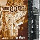 FOUR80EAST The Album album cover